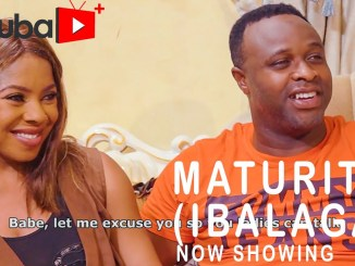 Maturity (Ibalaga) Latest Yoruba Movie 2021 Drama Download Mp4 3gp HD