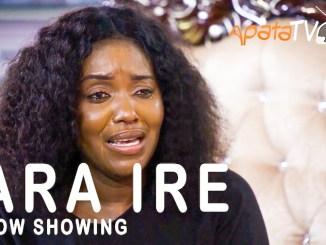 Ara Ire Latest Yoruba Movie 2021 Drama Download Mp4 3gp HD