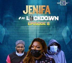 Jenifa On Lockdown Season 1 Episode 8