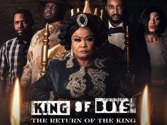 King Of Boys The Return Of The King Season 1 Episodes Download MP4 HD Nollywood tv series