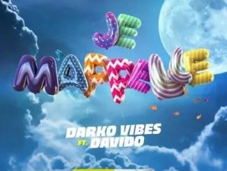 DarkoVibes – Je Mapelle ft Davido Mp3