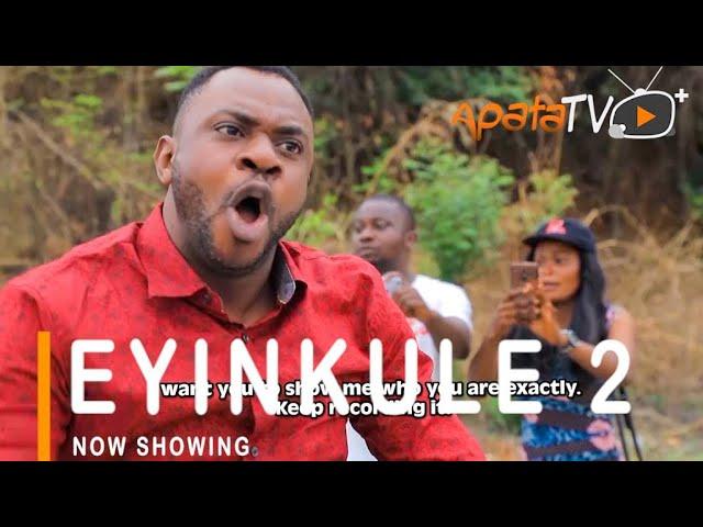 Eyinkule Part 2 Yoruba Movie 2021 Download Mp4 3gp HD