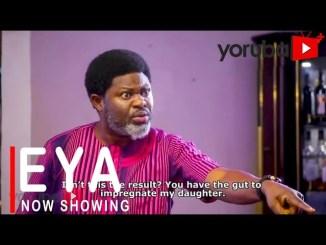 DOWNLOAD: Eya – Yoruba Movie 2021