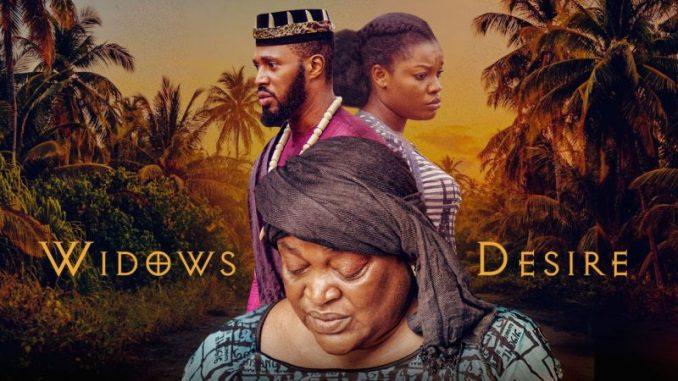 Widow's Desire – Nollywood Movie