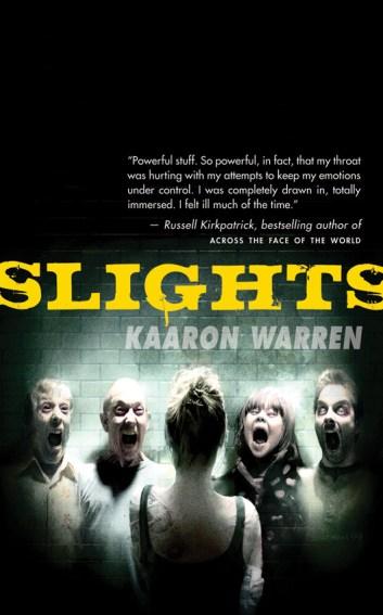 slights