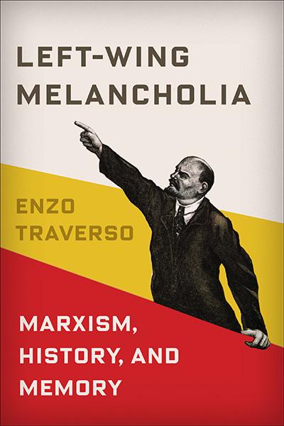 Left-Wing Melancholia review