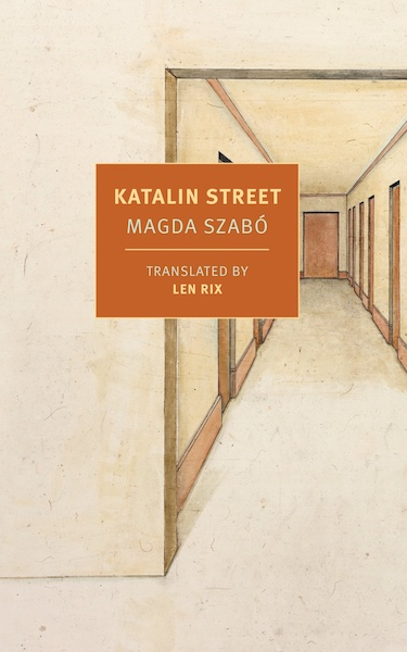 Review of Katalin Street by Magda Szabo