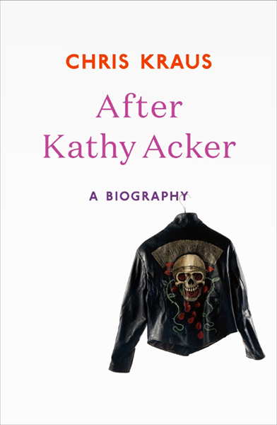 After Kathy Acker review
