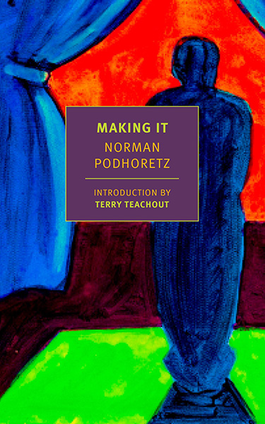 Review of Making it by Norman Podhoretz
