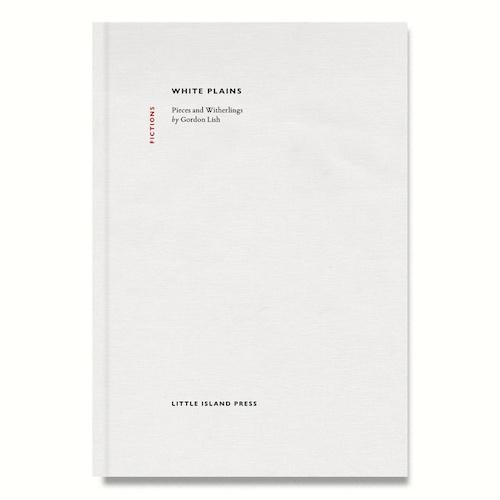 White Plains by Gordon Lish