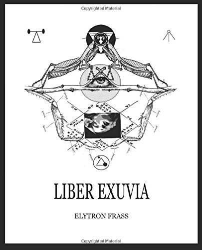 Occultism, Insects and the Alien: Elytron Frass' Liber Exuvia - 3:AM