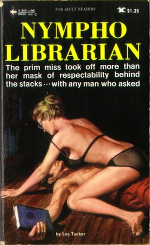 """Nympho Librarian"" by Les Tucker (Jake"