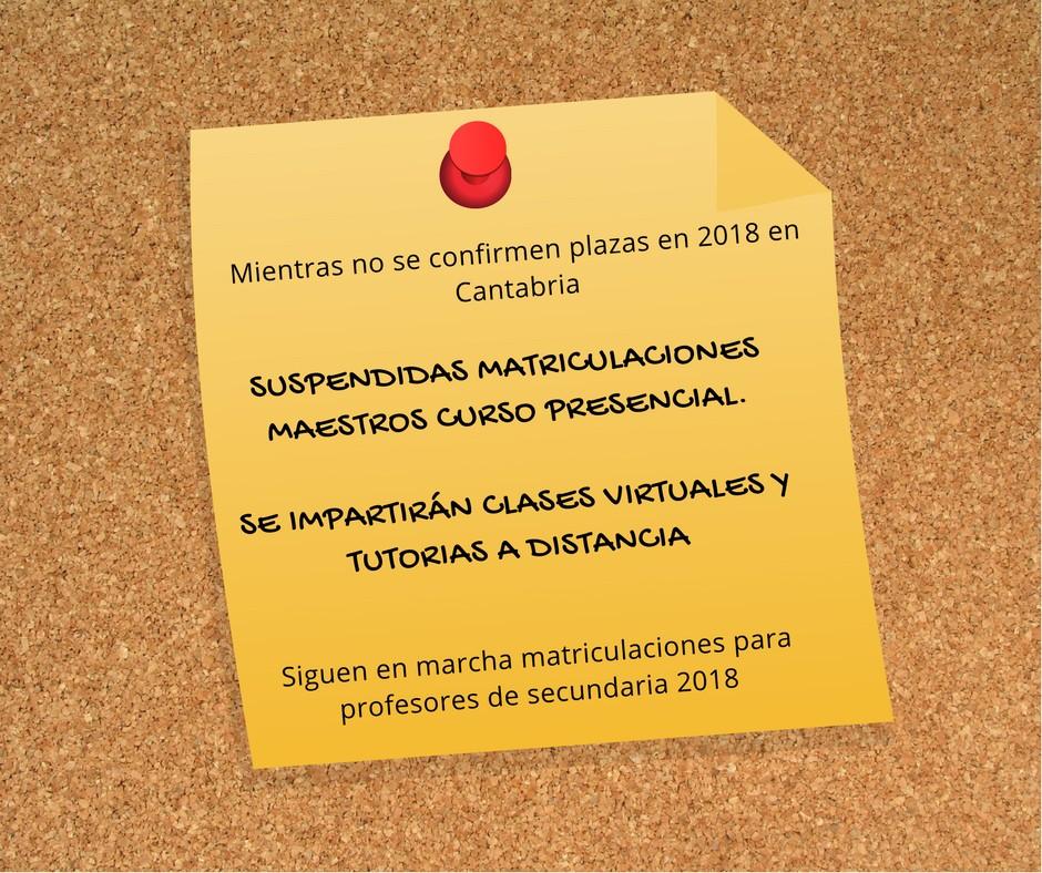Suspendidas Temporalmente Matriculas Curso Maestros 2018 para las ...