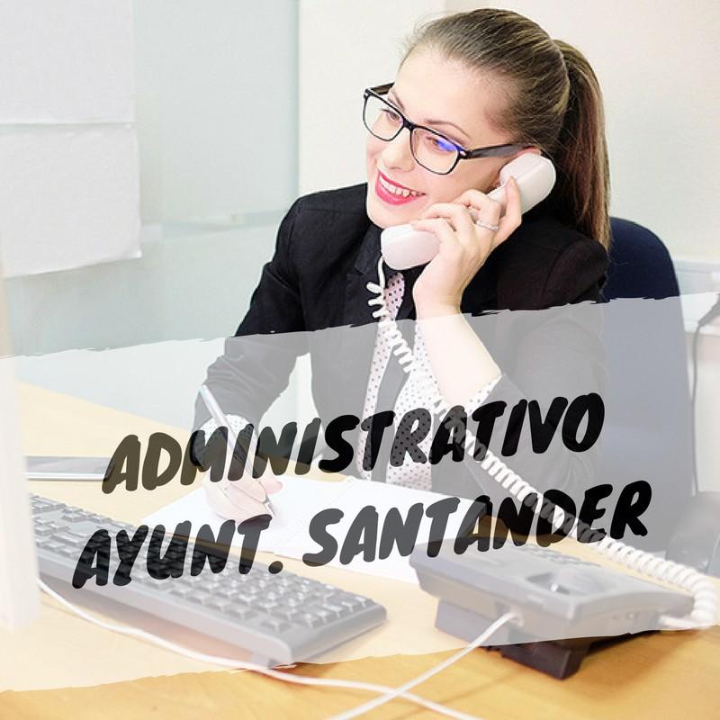 ADMINISTRATIVO-SANTANDER Publicada Oferta de Empleo Publico Santander de 2017 con 3 plazas para oposiciones auxiliar administrativo Santander