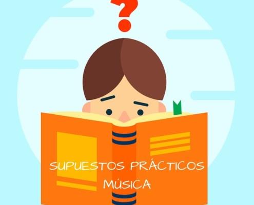 Supuestos Practicos oposicion maestros Musica Cantabria 2019