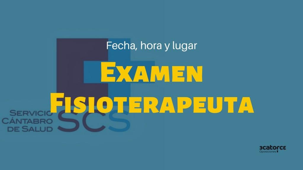 Fecha-examen-oposiciones-Fisioterapeuta-SCS Fecha examen oposiciones Fisioterapeuta SCS