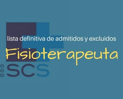 Lista definitiva admitidos oposiciones Fisioterapeuta SCS