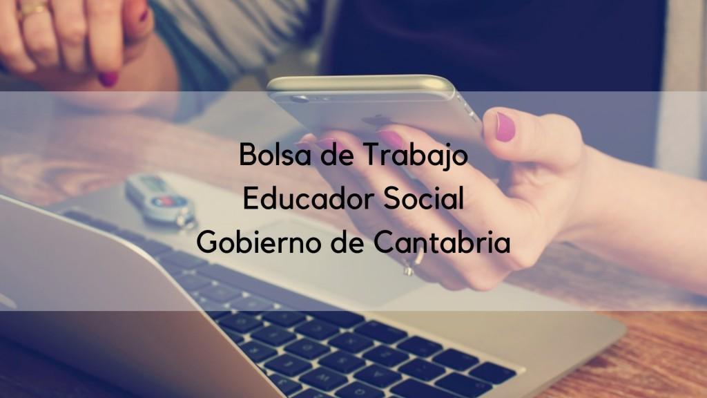 Lista-definitiva-bolsa-interinos-Educador-Social-Cantabria Lista definitiva bolsa interinos Educador Social Cantabria