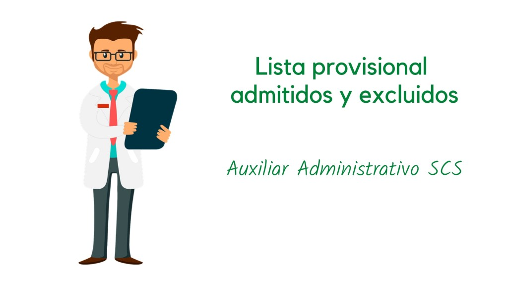 Lista-provisional-admitidos-oposicion-Auxiliar-Administrativo-SCS Lista provisional admitidos oposicion Auxiliar Administrativo SCS