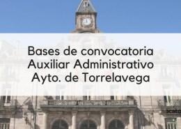 1-plaza-Auxiliar-Administrativo-oposiciones-2019-Torrelavega-Cantabria Bases bolsa empleo Auxiliar Administrativo Santa Cruz de Bezana
