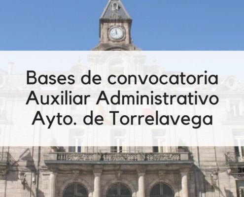 1 plaza Auxiliar Administrativo oposiciones 2019 Torrelavega Cantabria