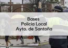 Bases-7-plazas-oposicion-Policia-Local-2019-Santoña-Cantabria Convocatoria que abre el plazo de inscripcion Policia Local Medio Cudeyo