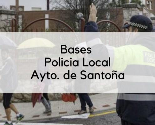 Bases 7 plazas oposicion Policia Local 2019 Santoña Cantabria