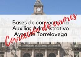 Correccion-errores-bases-1-plaza-Auxiliar-Administrativo-oposiciones-2019-Torrelavega-Cantabria Oposiciones Administrativo Ayuntamiento Santander
