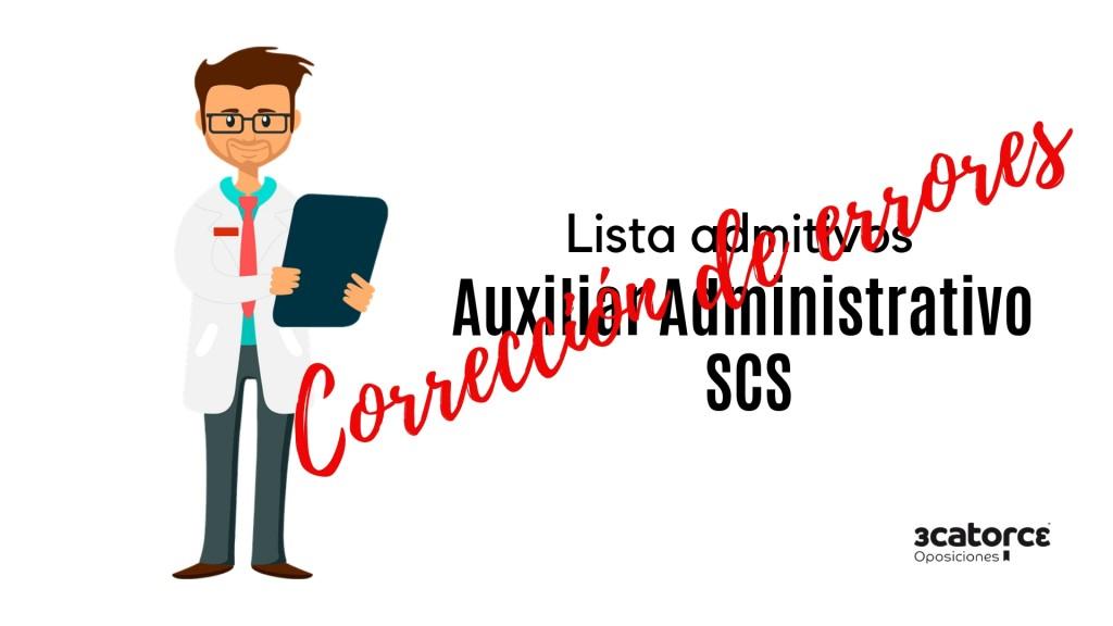 Correccion-errores-lista-admitidos-oposicion-Auxiliar-Administrativo-SCS Correccion errores lista admitidos oposicion Auxiliar Administrativo SCS