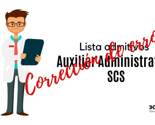 Correccion errores lista admitidos oposicion Auxiliar Administrativo SCS