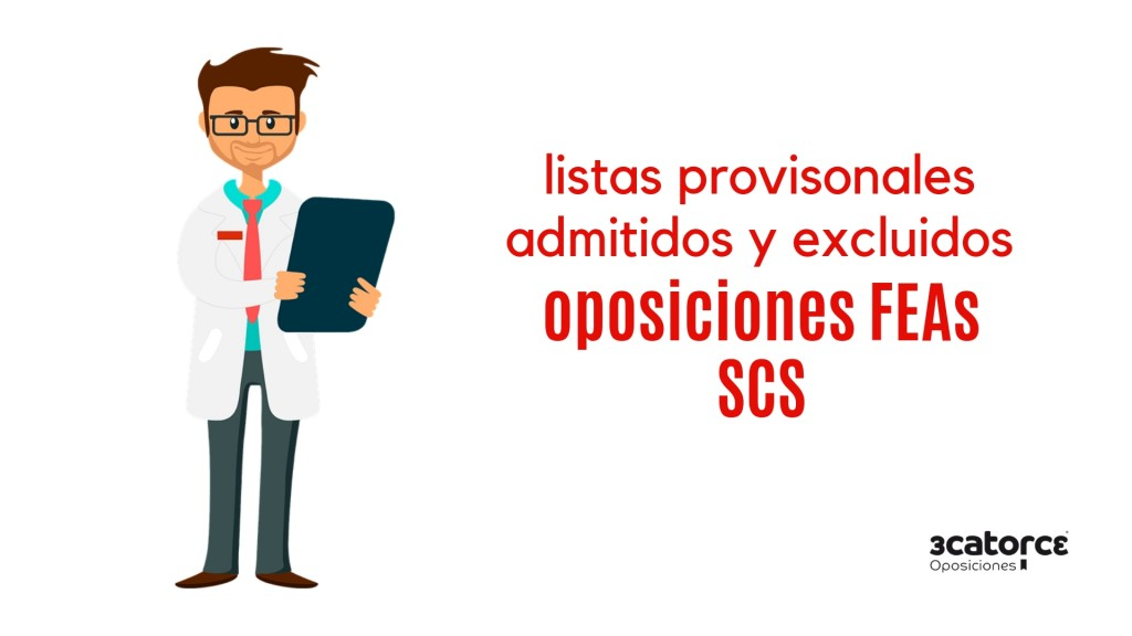 Listas-provisionales-admitidos-oposiciones-FEAs-SCS Listas provisionales admitidos oposiciones FEAs SCS