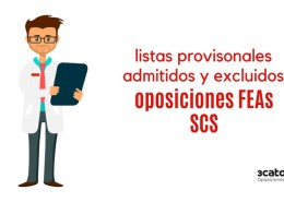 Listas-provisionales-admitidos-oposiciones-FEAs-SCS Temarios Oposiciones servicio cantabro de salud