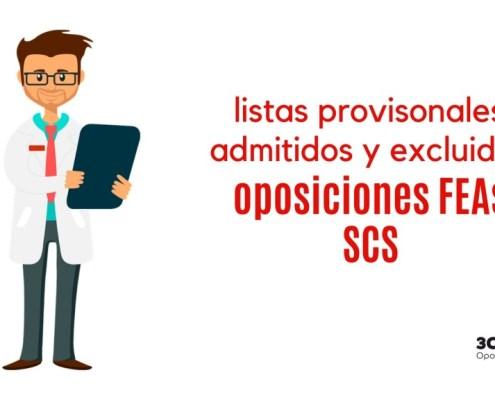 Listas provisionales admitidos oposiciones FEAs SCS