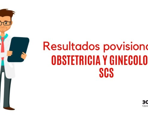 Resultados provisionales examene FEA Onstetricia y Ginecologia SCS