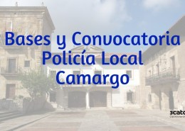 Bases-convocatoria-5-plazas-Policia-Local-Camargo Curso Intensivo oposiciones policia local Santander