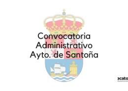 Convocatoria-oposicion-Administrativo-Santoña-2019 Oposiciones Administrativo Ayuntamiento Santander