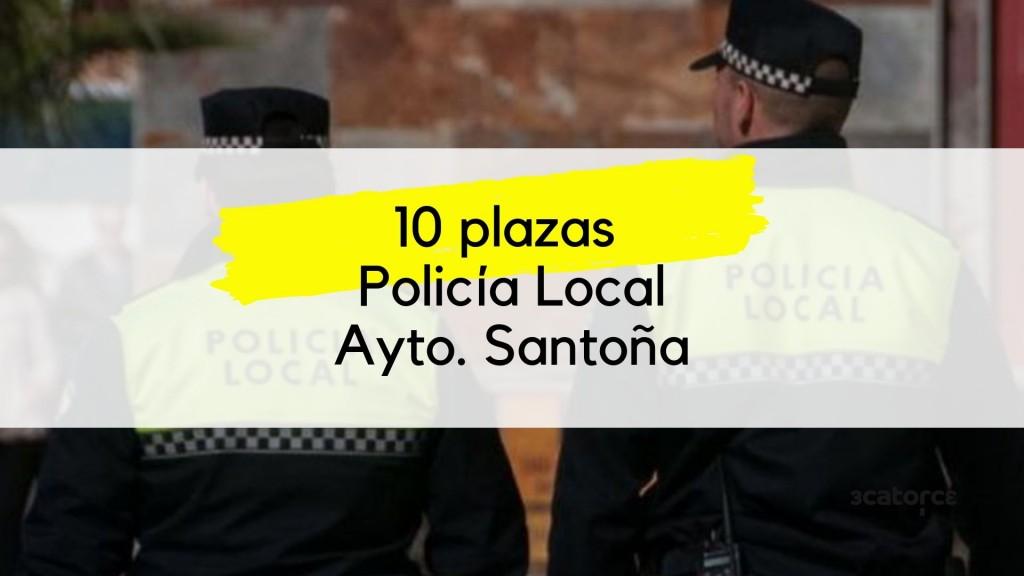 10-plazas-Policia-Local-Santoña-2019 10 plazas Policia Local Santoña 2019