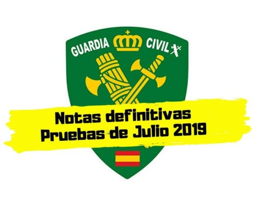 Notas definitivas examen Guardia Civil 2019
