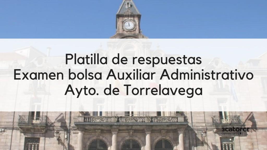Plantilla-respuestas-bolsa-Auxiliar-Administrativo-Torrelavega-2019 Plantilla respuestas bolsa Auxiliar Administrativo Torrelavega 2019