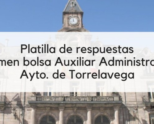 Plantilla respuestas bolsa Auxiliar Administrativo Torrelavega