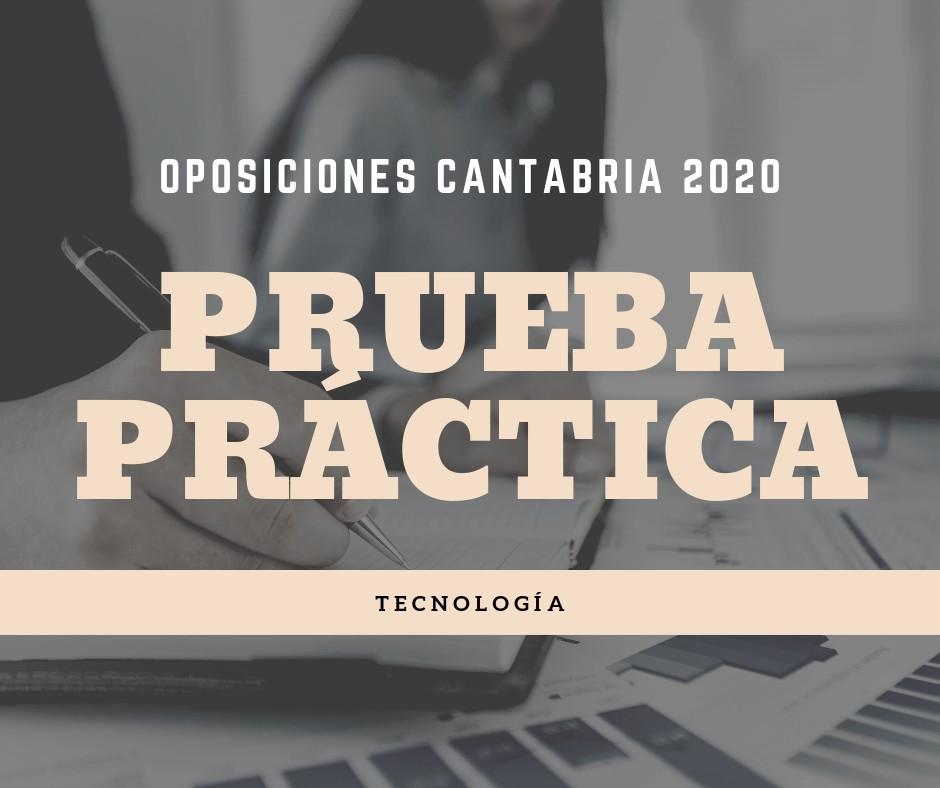 Prueba-practica-oposiciones-Tecnología-Cantabria Prueba practica oposiciones Tecnologia Cantabria