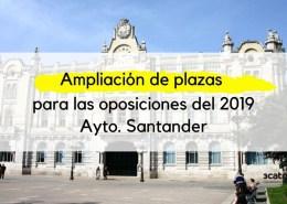 Ampliacion-plazas-proximas-oposiciones-Santander-2019 Bases y convocatoria oposiciones Trabajo Social Cantabria