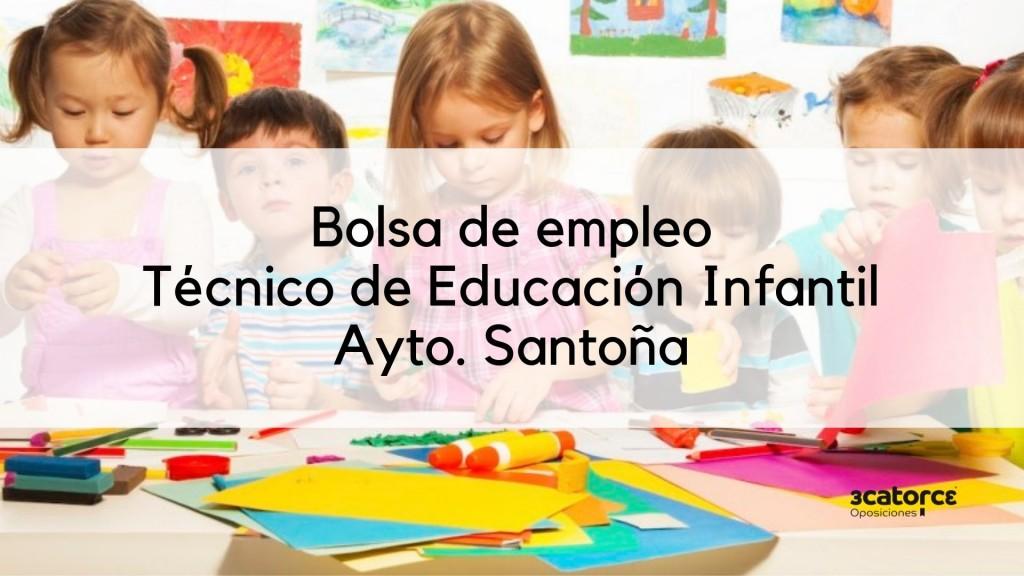 Bases-y-convocatoria-bolsa-Tecnico-Educacion-Infantil-Santoña Bases y convocatoria bolsa Tecnico Educacion Infantil Santoña