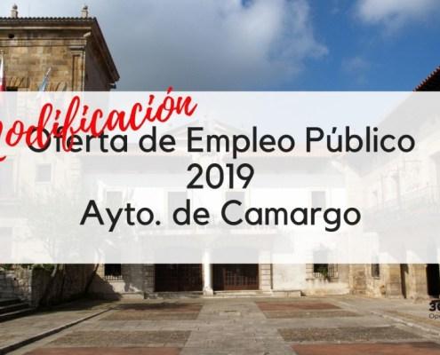 Modificacion Oferta Empleo Publico Camargo 2019
