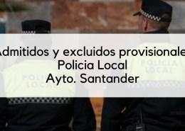 Lista-admitidos-provisionales-Policia-Local-Santander-2019 36 plazas Policia Local Oferta Empleo Publico 2018 Santander