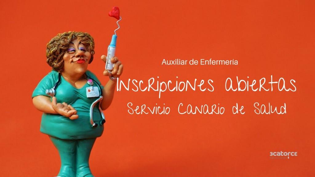 Abierto-plaza-inscripcion-Auxiliar-Enfemeria-Servicio-Canario-Salud Abierto plazo inscripcion Auxiliar Enfemeria Servicio Canario Salud
