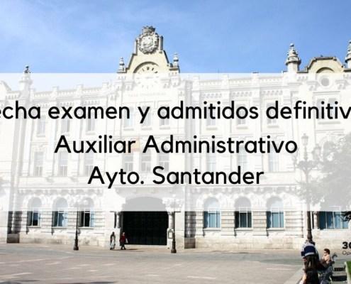 Fecha examen auxiliar administrativo Santander 2020