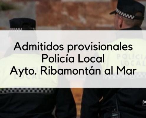 Lista provisional admitidos Policia Local Ribamontan 2019