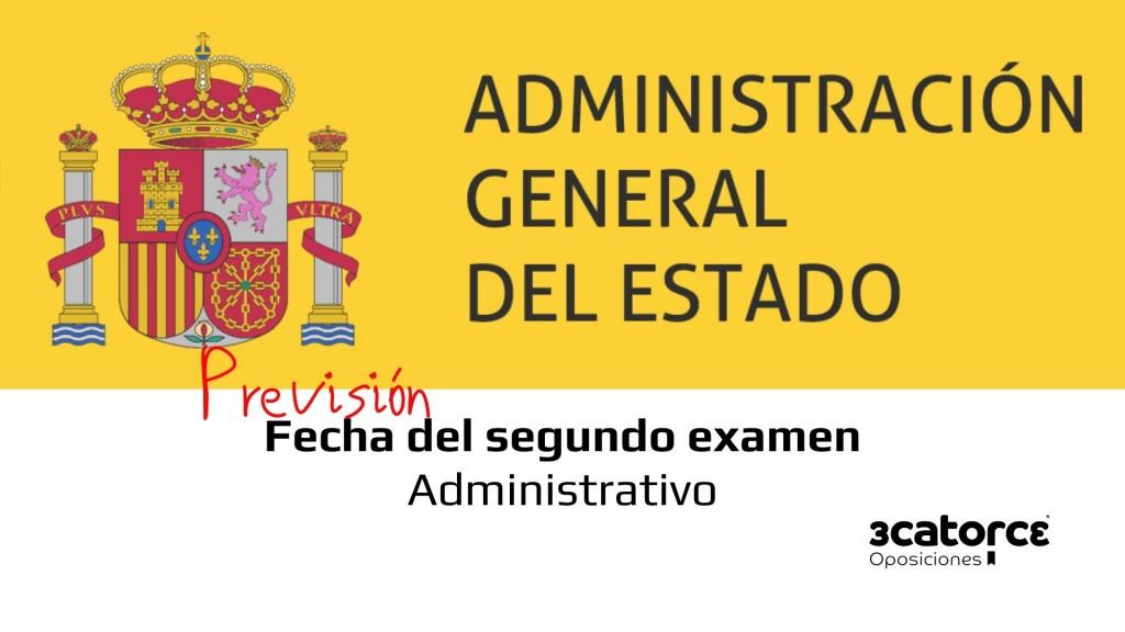 Prevision-fecha-segundo-examen-Administrativo-Estado-2019 Prevision fecha segundo examen Auxiliar Administrativo Estado 2020