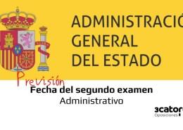 Prevision-fecha-segundo-examen-Administrativo-Estado-2019 Convocatoria oposiciones 2018 para cubrir 4.725 plazas de empleo público